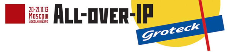 6 международный форум All-over-IP 2013